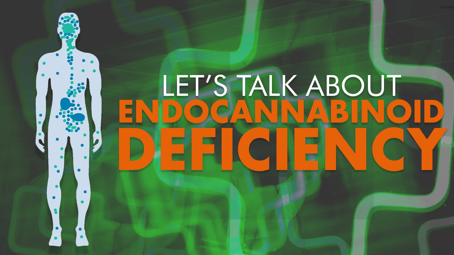 Endocannabinoid Deficiency