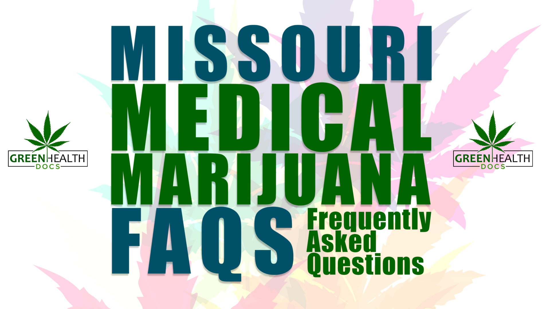 Missouri medical marijuana top 5 FAQs
