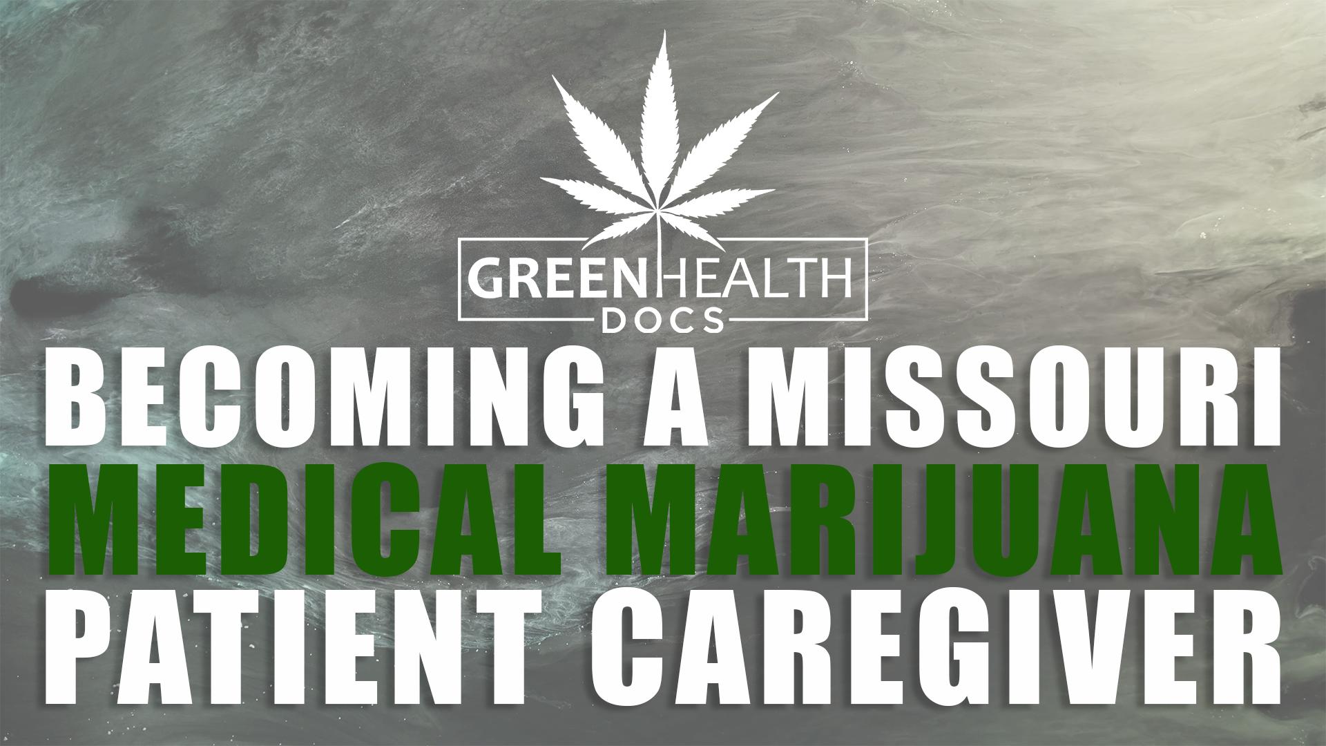 Medical Marijuana Patient Caregiver