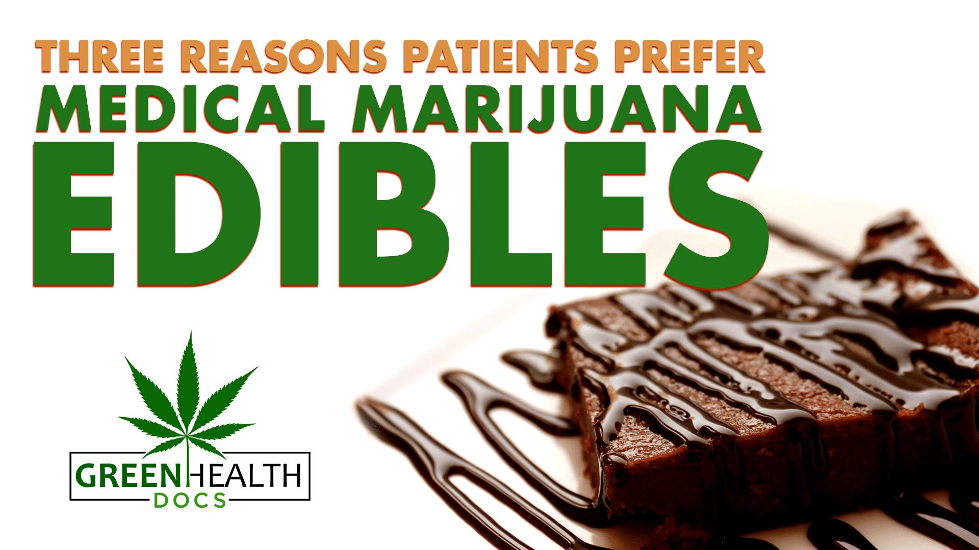 benefits of medical cannabis edibles
