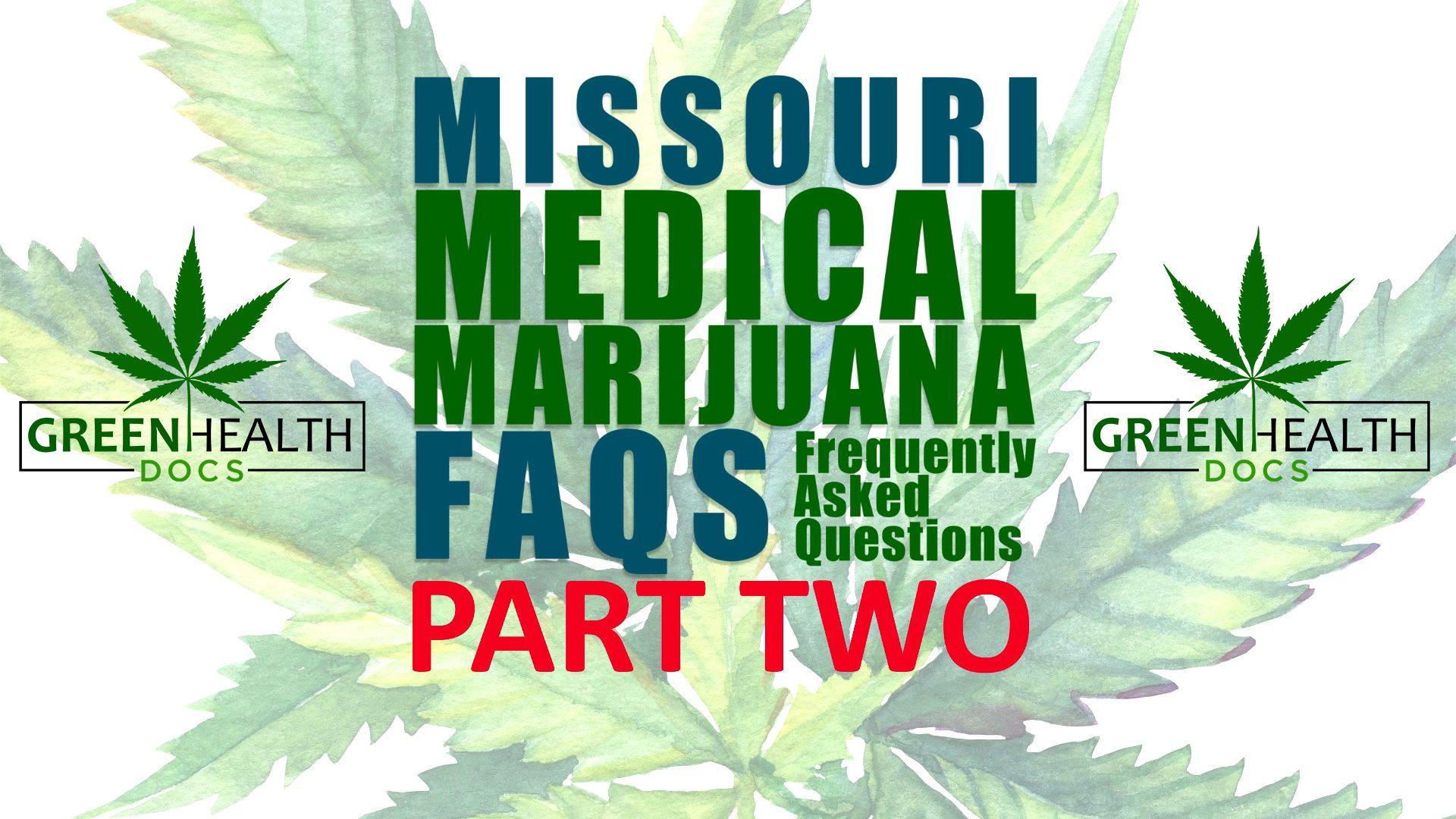 Missouri Medical Marijuana FAQs