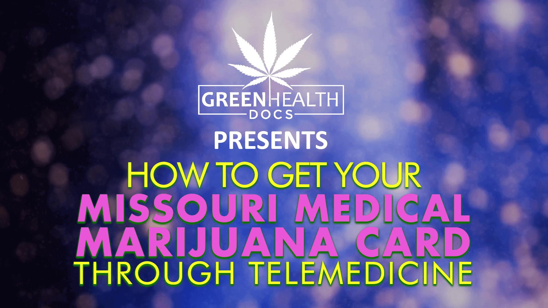 missouri medical marijuana telemedicine