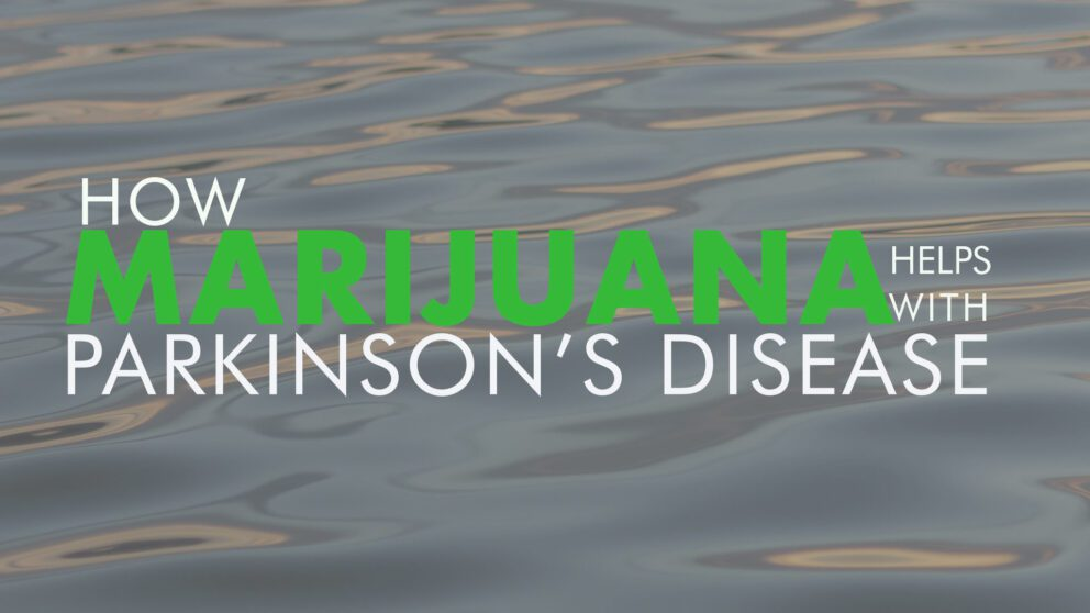 Parkinson's Marijuana